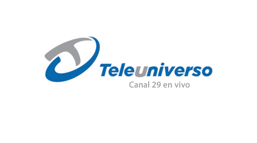 Teleuniverso en vivo canal 29 online