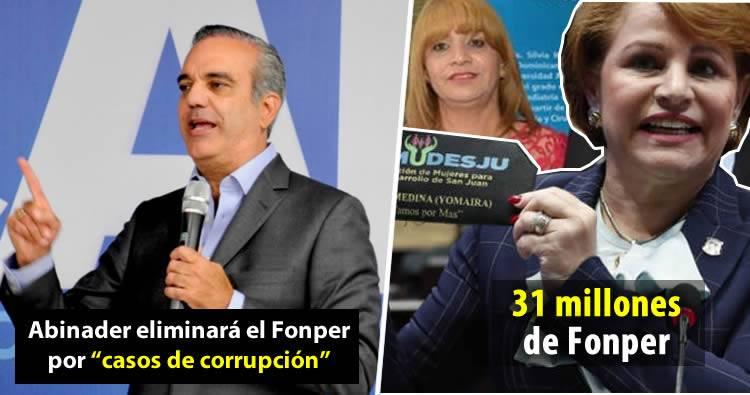 Abinader eliminará el Fonper por «casos de corrupción»