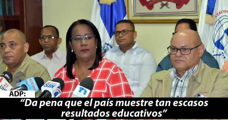ADP: 'Danilo debería estar preocupado por los escasos impactos de sus ejecutorias educativas
