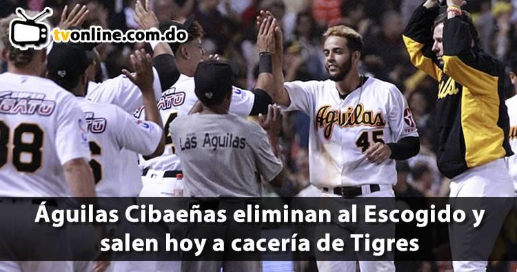 Águilas Cibaeñas eliminan al Escogido y salen hoy a cacería de Tigres