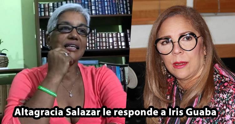 Altagracia Salazar le responde a Iris Guaba