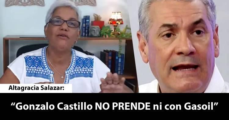Altagracia Salazar dice que Gonzalo Castillo 'no prende' ni con gasoil