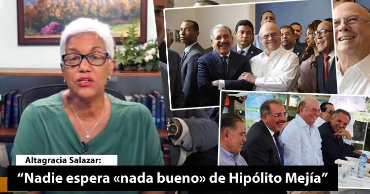 """Video – Altagracia Salazar: """"Nadie espera «nada bueno» de Hipólito Mejía"""""""