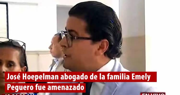 Amenazan a José Hoepelman abogado de la familia Emely Peguero