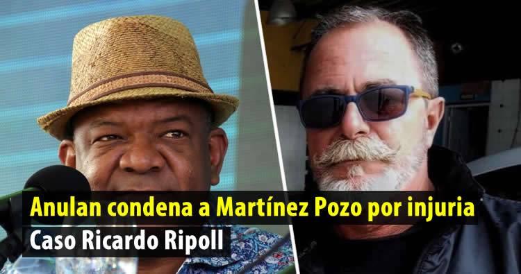 Anulan condena a Martínez Pozo por injuria | Caso Ricardo Ripoll