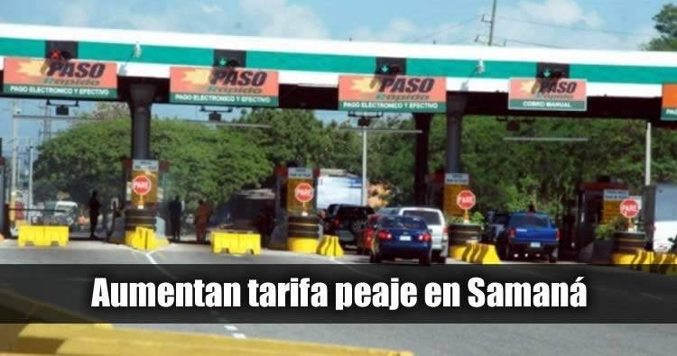 Aumentan tarifas de peajes en carretera Samaná