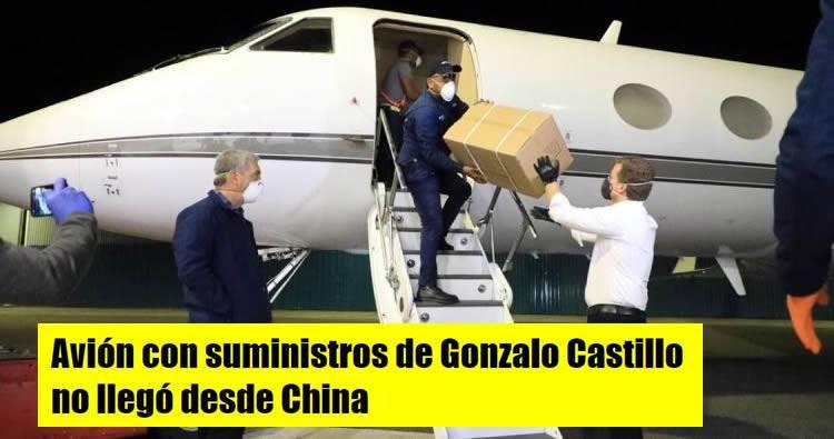 Avión con «donaciones» insumos médicos de Gonzalo Castillo no llegó desde China