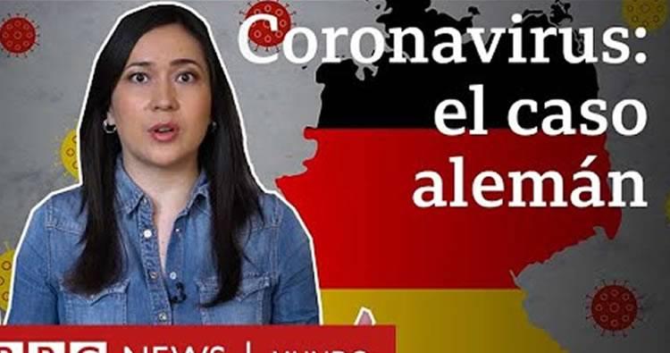 Mira porque Alemania ha tenido éxito y esta ganando la batalla al coronavirus