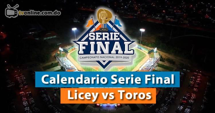 Calendario Serie Final Tigres Licey vs Los Toros