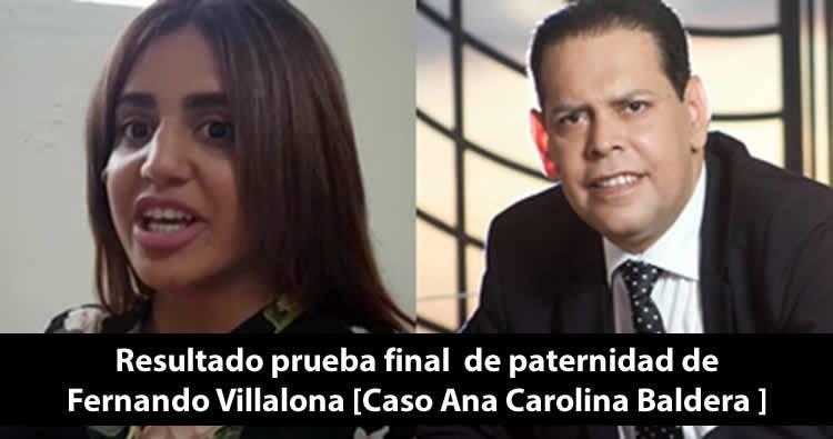 Resultado prueba final de paternidad de Fernando Villalona [Caso Ana Carolina Baldera]