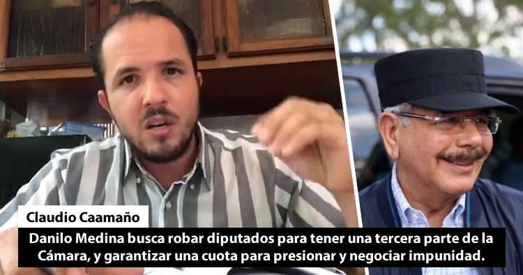 Videos: Claudio Caamaño asegura Danilo Medina busca robar diputados para tener una tercera parte de la Cámara