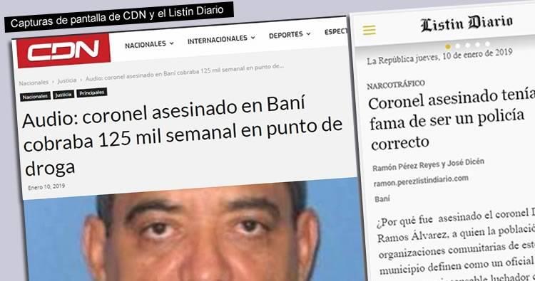 CDN revela coronel asesinado cobraba peaje en punto de droga de Bani