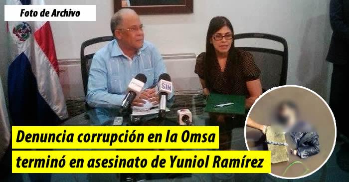 Denuncia corrupción en la Omsa terminó en asesinato de Yuniol Ramírez