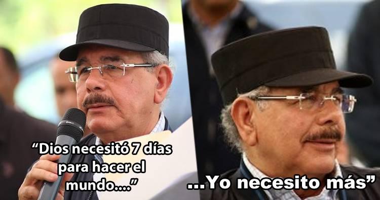 Video: Danilo Medina dice Dios necesitó 7 días para hacer el mundo, y que Él necesita más