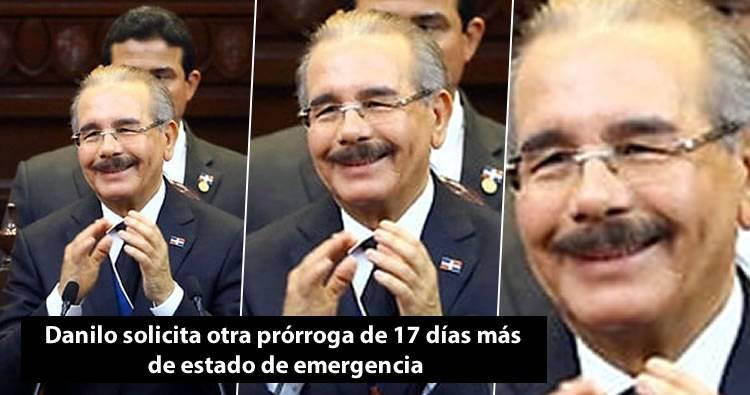 Danilo Medina solicita otra prórroga de 17 días de estado de emergencia