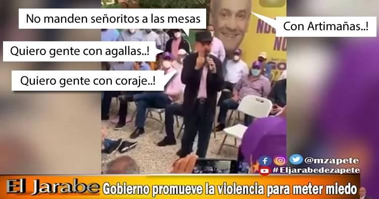 Video: Danilo Medina será «responsable» de cada gota de sangre que se derrame en las elecciones, dice Marino Zapete