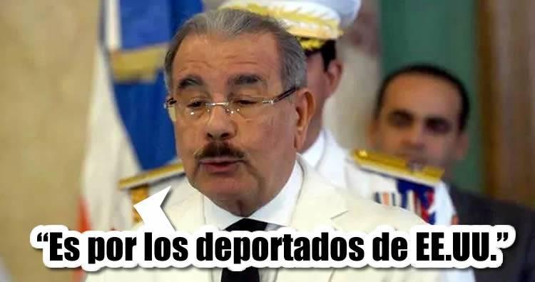 Danilo Medina dice delincuencia y crimen organizado es debido a los 'deportados de EEUU'