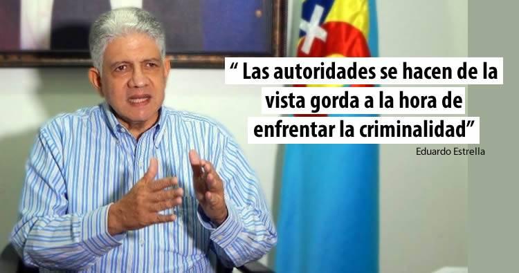 Eduardo Estrella atribuye incremento de criminalidad a la falta control y la impunidad