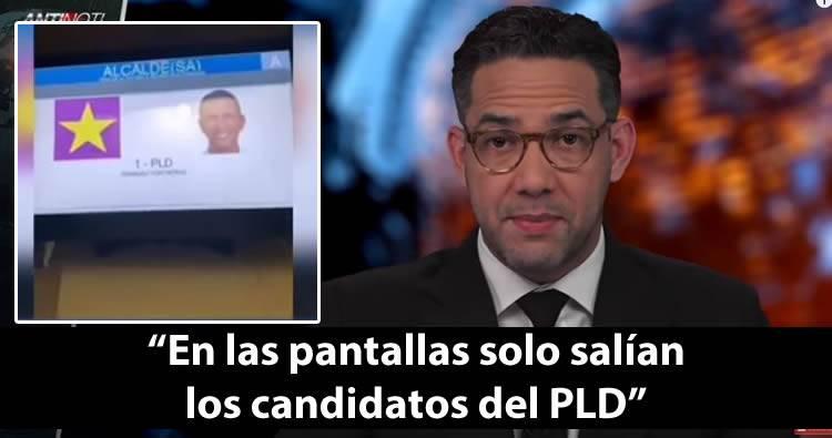 El Antinoti: «En las pantallas solo salían los candidatos del PLD»
