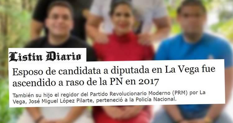 Esposo de candidata a diputada en La Vega fue ascendido a raso de la PN en 2017