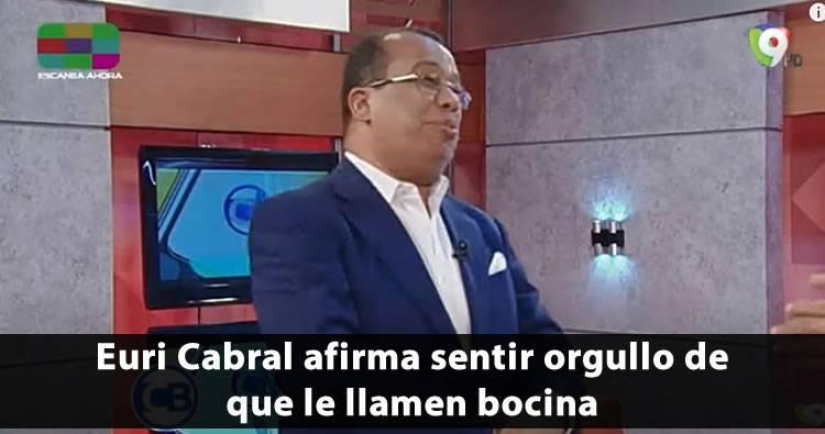 Video: Euri Cabral dice que siente orgullo de que le llamen bocina