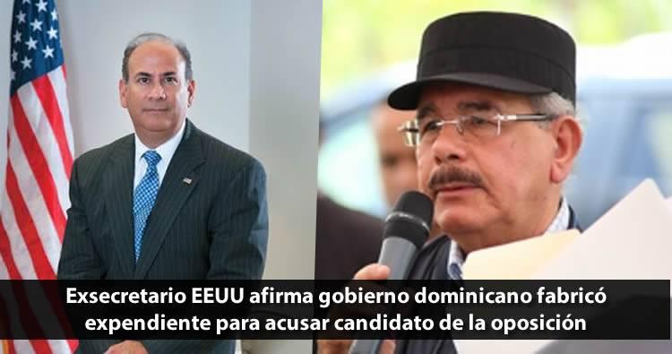 Exsecretario EEUU afirma gobierno dominicano fabricó expendiente para acusar candidato de la oposición de las fallidas elecciones
