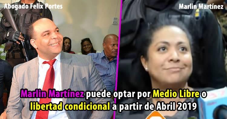 Felix Portes dice Marlin Martínez puede optar por Medio Libre o libertad condicional