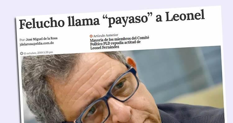 Felucho Jiménez llama 'Payaso' a Leonel Fernández