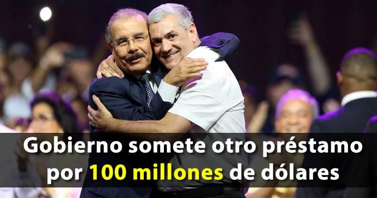 Gobierno somete otro préstamo por 100 millones de dólares