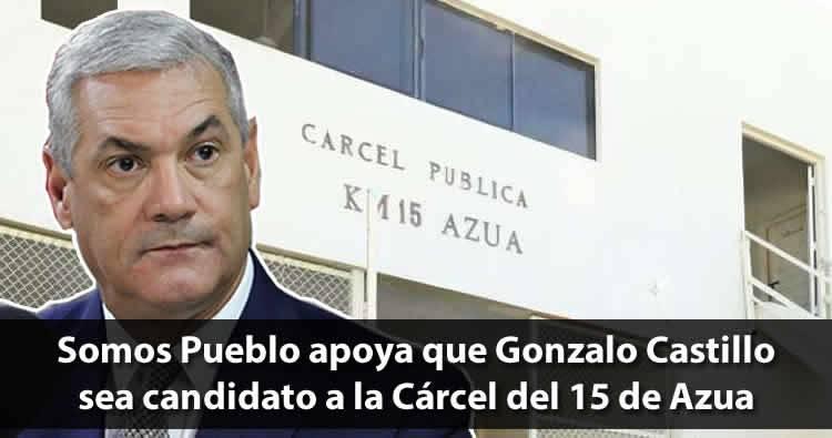 Somos Pueblo apoya que Gonzalo Castillo sea candidato a la Cárcel del 15 de Azua