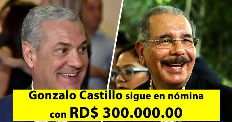 Gonzalo Castillo sigue en nómina de Obras Públicas con RD$ 300,000.00 a pesar de que renunció