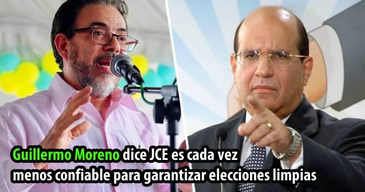 Guillermo Moreno dice JCE es cada vez menos confiable para garantizar elecciones limpias