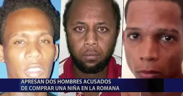 Video: Apresan 2 hombres acusados de comprar una niña en La Romana.