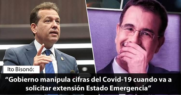 Ito Bisonó dice Gobierno manipula cifras del Covid-19 cuando va a solicitar extensión Estado Emergencia