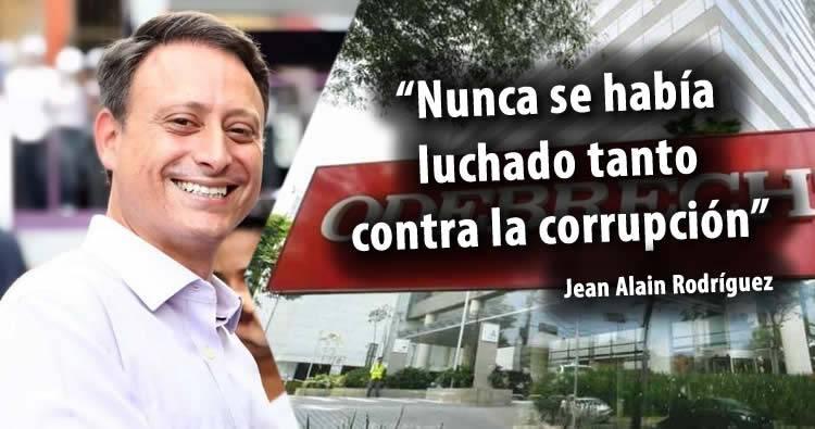 Jean Alain Rodríguez dice que nunca se había luchado contra la corrupción