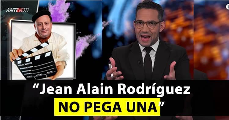 Video: El Antinoti: 'Jean Alain Rodríguez no pega una'