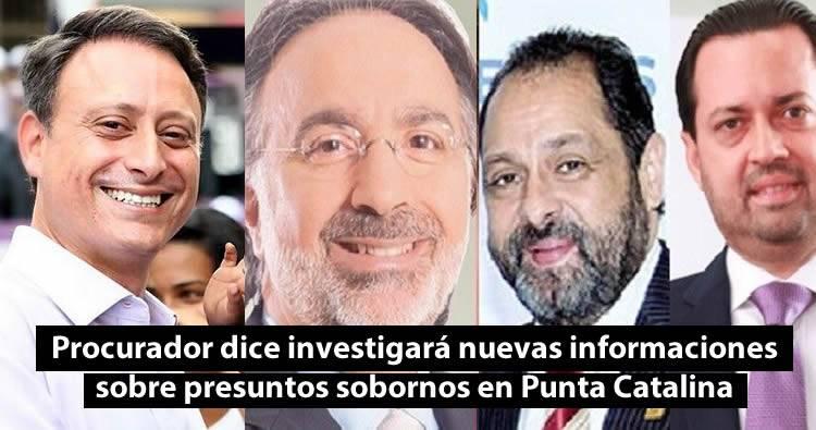 Procurador dice investigará nuevas informaciones sobre presuntos sobornos en Punta Catalina