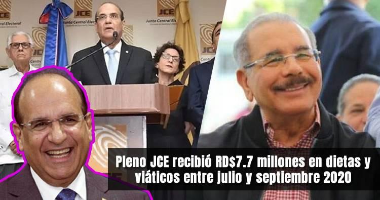 Pleno JCE recibió RD$7.7 millones en dietas y viáticos entre julio y septiembre 2020