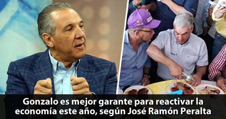 José Ramón Peralta dice Gonzalo es mejor garante para reactivar la economía este año