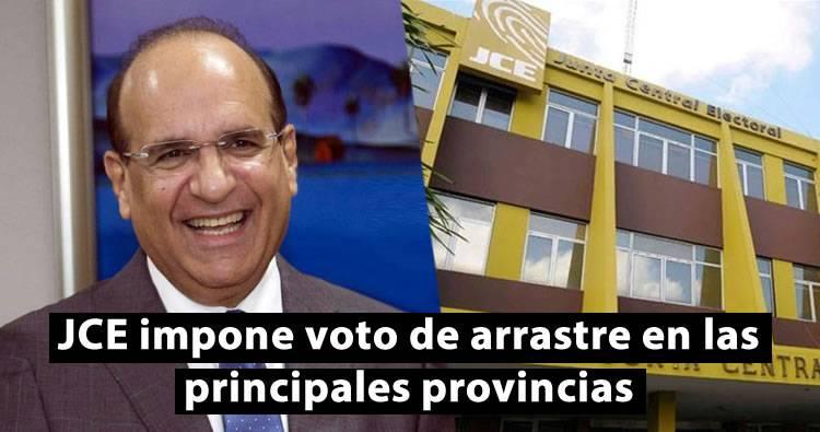 JCE impone voto de arrastre en las principales provincias