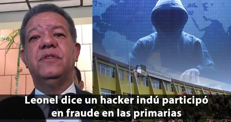 Leonel Fernández dice un Hacker Indú participó en 'fraude' en las primarias