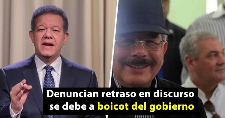Leonelistas denuncian retraso en discurso fue por boicot del gobierno