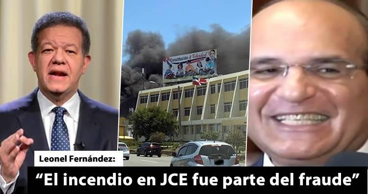 """Leonel Fernández asegura """"fraude tecnológico"""" inició con el pasado incendio en la JCE"""