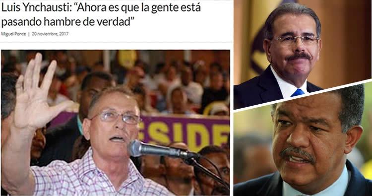 Peledeísta Luis Ynchausti le manda fuego a Danilo y Leonel Fernández