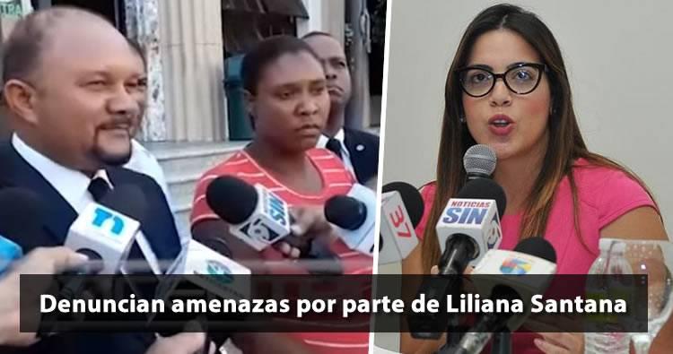 Madre de Carla Massiel y abogado denuncian amenazas de Liliana Santana