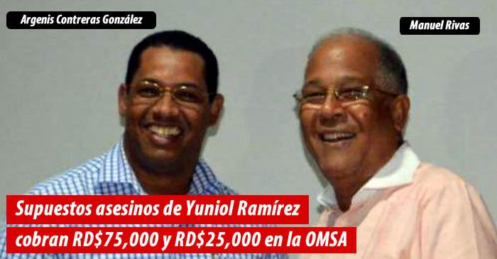 Supuestos asesinos de Yuniol Ramírez cobran RD$75,000 y RD$25,000 en la OMSA