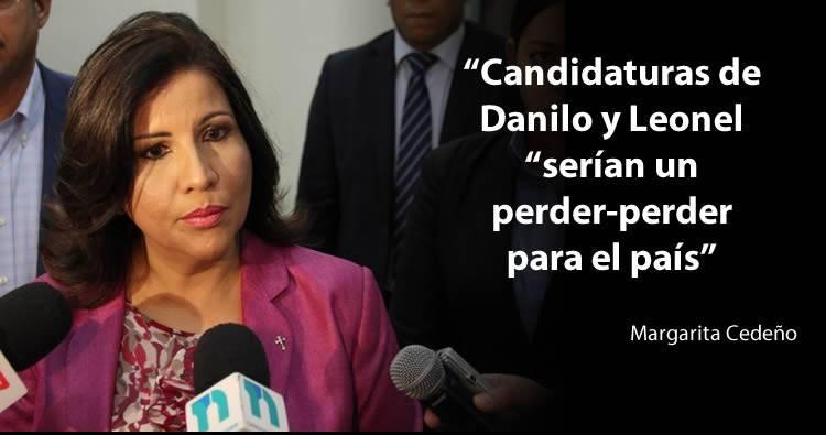 Margarita Cedeño: Danilo y Leonel 'serían un perder-perder para el país'