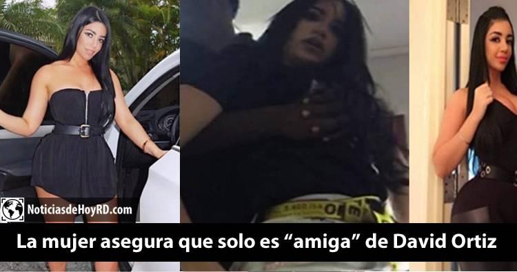 La mujer del video: María Yeribel asegura que solo es 'amiga' de David Ortiz