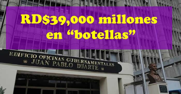 """Se gastan RD$39,000 millones en sueldos """"botellas"""""""