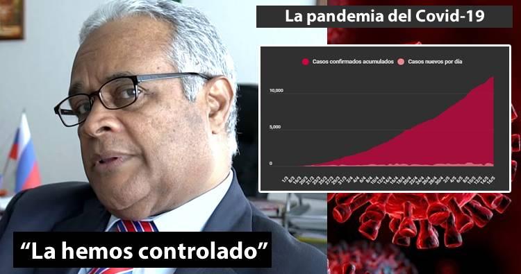 El ministro de Salud Pública dice que han controlado la pandemia del Coronavirus